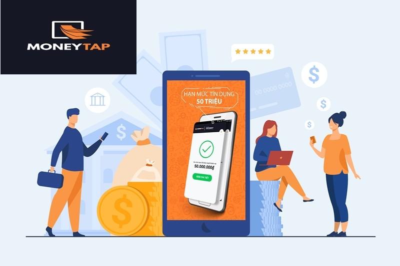 Moneytap cung cấp cho bạn hạn mức tín dụng lên đến 50 triệu đồng sau 3 phút đăng ký